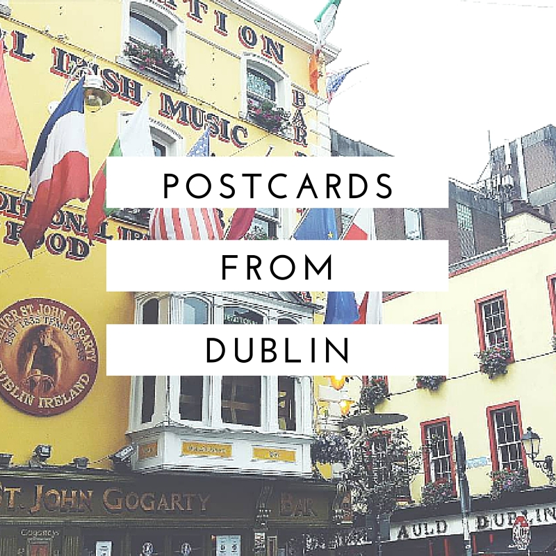 Postcards from Dublin