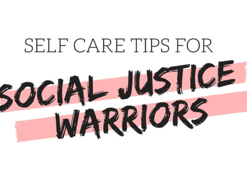 self care for social justice warriors