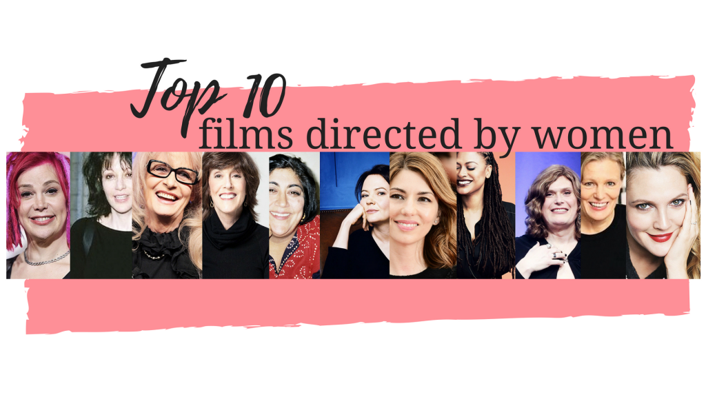 Favourite Films Directed by Women